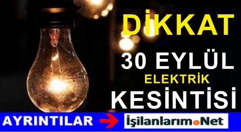 30 Eylül Adana – Mersin – Osmaniye Elektrik Kesintisi Var