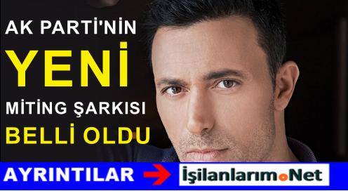 Ak Parti'nin Yeni Seçim Şarkısı Mustafa Sandal İsyankar Olacak