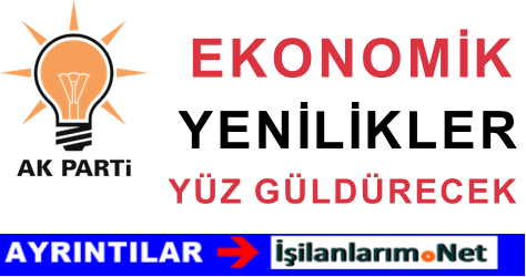 Ak Parti'nin 1 Kasım Erken Seçimleri İçin Ekonomik Vaatleri