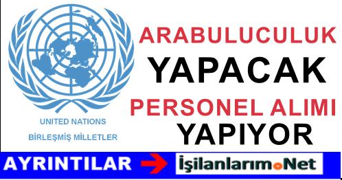 Birleşmiş Milletler Arabuluculuk Personeli Alımı İlanı 2015