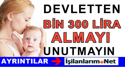 Devletten Anneye 1300 TL Doğum Yardımı Parası Müjdesi