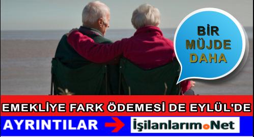 Emekli Seyyanen Zam Farkları 21 Eylül'den İtibaren Yatacak