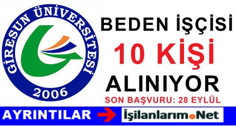 Giresun Üniversitesi 10 Geçici Beden İşçisi Alımı İlanı 2015