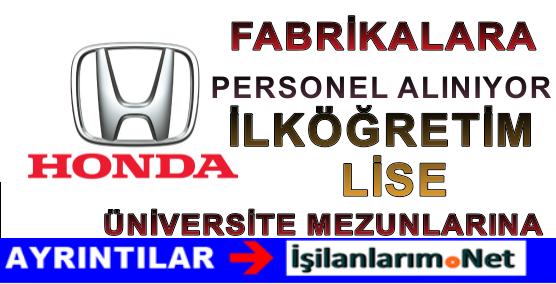 HONDA Türkiye Fabrika Personel Eleman Alımı İş Başvurusu