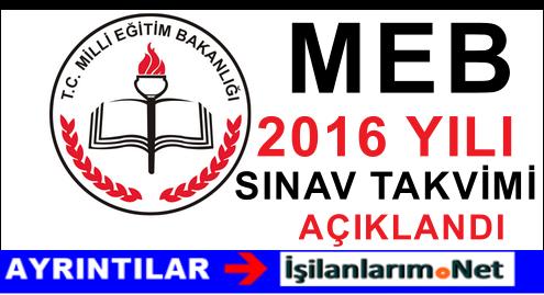 MEB 2016 Yılında Yapılacak Sınavların Uygulama Takvimi