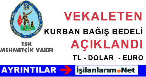 2015 Yılı Mehmetçik Vakfı Vekalet Kurban Bağışı Bedelleri