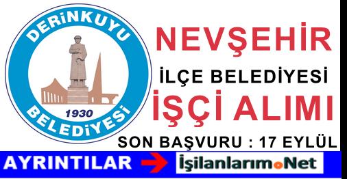 Nevşehir Derinkuyu Belediyesi Eylül 2015 Daimi İşçi Alımı İlanı