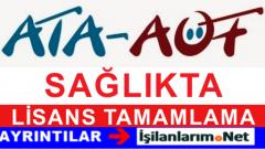 Atatürk Üniversitesi AÖF Sağlıkta Lisans Tamamlama Ücretleri