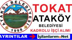 Tokat Ataköy Belediyesine Kadrolu İşçi Alımı İlanı Başvurusu