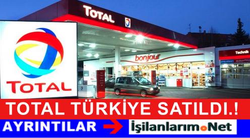 TOTAL Türkiye Kime Satıldı ? Yeni Sahibi Kim Oldu Açıklandı