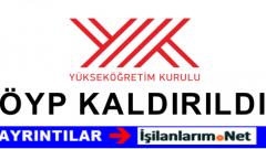 ÖYP'nin Kaldırılmasının Ardından YÖK'ten Önemli Açıklama
