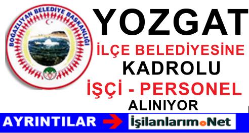 Yozgat Boğazlıyan Belediyesi Kadrolu İşçi Alımı İlanı 2015