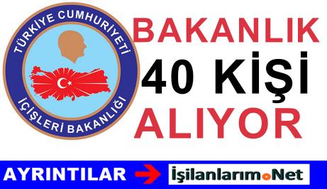 İçişleri Bakanlığı Sözlü Sınavla 40 Uzman Yardımcısı Alımı İlanı