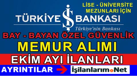 İş Bankası Yeni Memur Personel Güvenlik Görevlisi Alımı İlanı