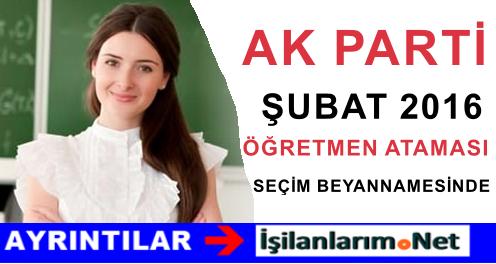 AK Parti Seçim Beyannamesi Şubat Öğretmen Ataması Müjdesi