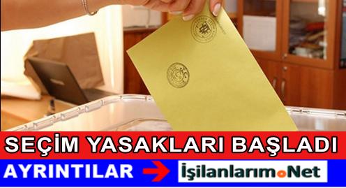 1 Kasım Seçim Yasakları Bugün Başladı.! Kapsamına Dikkat
