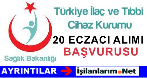 2015 Yılı Türkiye İlaç ve Tıbbi Cihaz Kurumu Eczacı Alımı İlanı