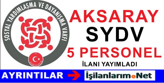 Aksaray Merkez SYDV Personel Büro Görevlisi Alımı Başvuru