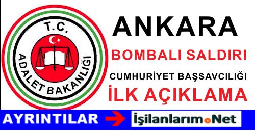Ankara Başsavcılığı 10 Ekim Bombalı Saldırı İçin İlk Açıklama