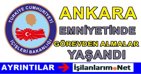 İçişleri Bakanlığı Ankara İstihbarat Müdürleri Görevden Alındı