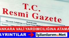 Ankara Vali Yardımcılığına Metin ARSLANBAŞ Atandı