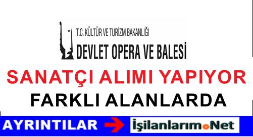 Antalya Devlet Opera Balesi Sözleşmeli Sanatçı Alımı İlanı