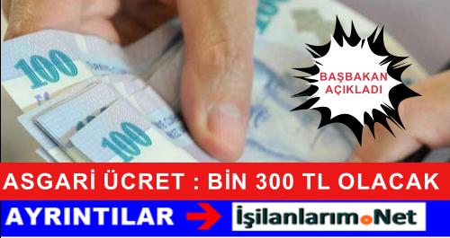 Başbakan Davutoğlu Açıkladı: Asgari Ücret BİN 300 TL Olacak