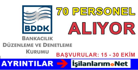 BDDK Sınavla 70 Uzman Yardımcısı Personel Alımı Yapacak