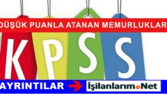 KPSS'den Düşük Puanla Atanan Memurluk Kadroları Hangileri