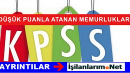 KPSS'de Düşük Puanla Atanan Bölümler Hangileri?