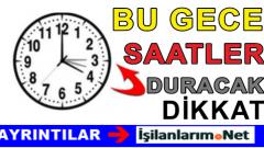 Dikkat.! Türkiye'de Saatler 25 Ekim'de Geriye Alınmayacak