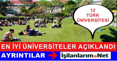 Dünyadaki En İyi Üniversitelerden 12 Üniversite Türkiye'den