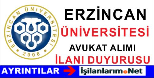 Erzincan Üniversitesine Sınavla Avukat Alımı Yapılıyor
