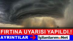 Marmara ve Ege'de 30 Ekim Cuma Günü Fırtına Bekleniyor