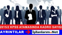 2015/2 KPSS Memur Atamasında Kaç BİN Kadro Verilir
