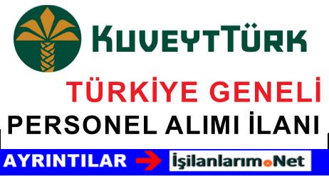 Kuveyt Türk Bankası Genel Müdürlük Türkiye Geneli Başvuru