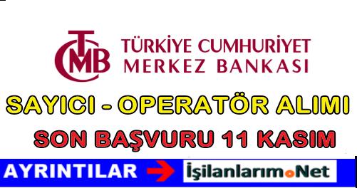 TC Merkez Bankası Sayıcı-Operatör Alımı İlanı Başvurusu