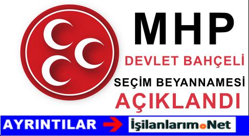 MHP 1 Kasım Erken Seçim Beyannamesini Resmen Açıkladı