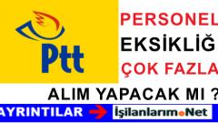 PTT Personel Açığı Günden Güne Büyümeye Devam Ediyor