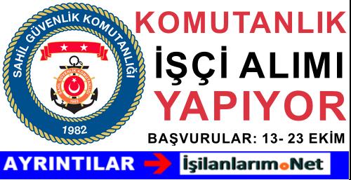 Sahil Güvenlik Komutanlığı İzmir'de İşçi Alımı İlanı 2015