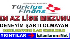 Türkiye Finans Katılım Bankasına Genel İş Başvuru İlanı