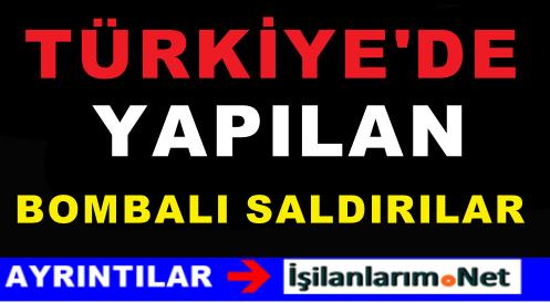 Türkiye'de Gerçekleştirilen En Kanlı Bombalı Saldırılar