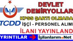 TCDD KPSS Şartı Olmadan Farklı İllerde Engelli Personel Alımı