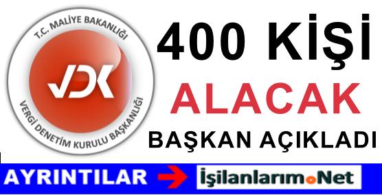 VDK 400 KİŞİ ALACAK