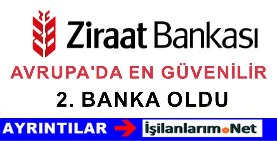 Ziraat Bankası Batı Avrupa'da En Güvenilir 2.Banka Seçildi