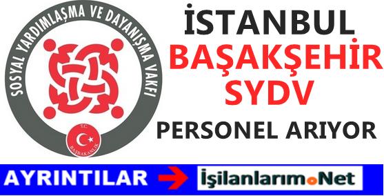 Başakşehir İstanbul SYDV Büro Görevlisi Personel Alımı İlanı