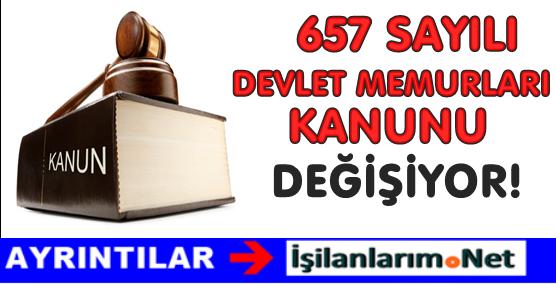 657 Sayılı Devlet Memurları Kanunu Değişirse Ne Olur?