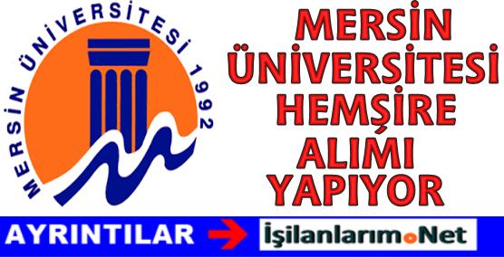 Mersin Üniversitesi 70 Hemşire Personel Alımı