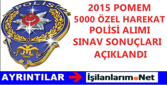 POMEM-2015-OZEL-HAREKAT-SINAVI-SONUCLARI