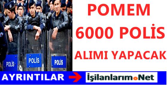 Emniyet Genel Müdürlüğü POMEM 6000 Polis Alımı İlanı